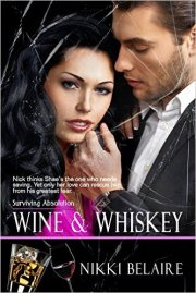 Wine and Whiskey